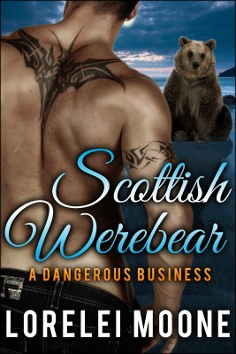 Scottish Werebear: A Dangerous Business