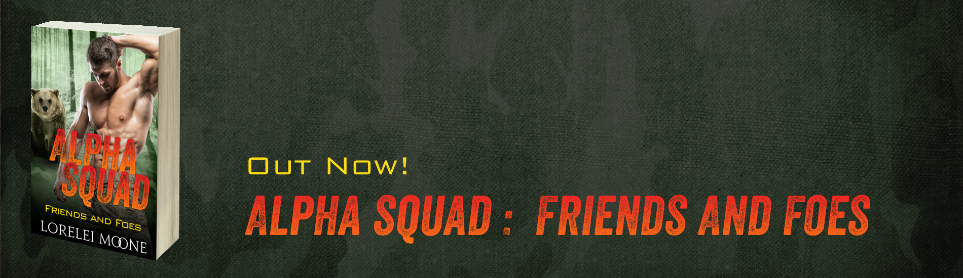 Out Now – Alpha Squad: Friends & Foes