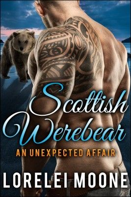 Scottish Werebear: An Unexpected Affair