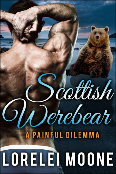 Scottish Werebear: A Painful Dilemma
